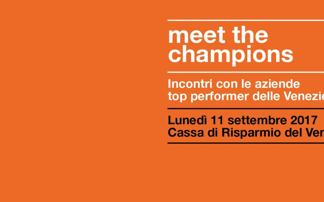 Meet the Champions 2017 – aziende top